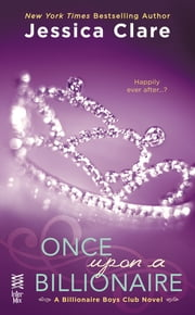 Once Upon a Billionaire ebook by Jessica Clare