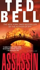 Assassin - A Novel ebook by Ted Bell