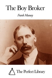 The Boy Broker ebook by Frank Muns