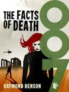 The Facts Of Death ebook by Raymond Benson