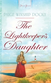 The Lightkeeper's Daughter ebook by Paige Winship Dooly