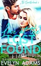 Love at the Lost and Found - The Southerlands, #6 ebook by