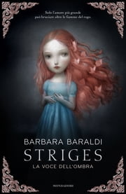 Striges - La voce dell'ombra ebook by Barbara Baraldi