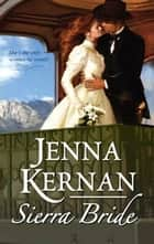 Sierra Bride ebook by Jenna Kernan