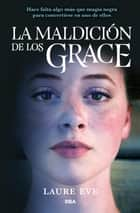 La maldición de los Grace ebook by Laure Eve