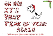 Oh No! It's That Time Of Year Again ebook by Paul H. Tubb