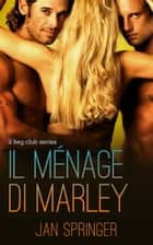 Il ménage di Marley ebook by Jan Springer