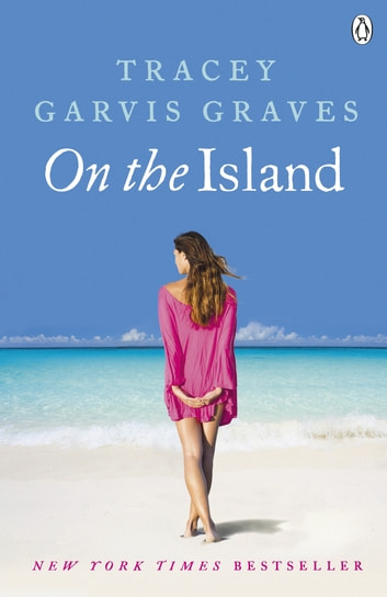 On The Island ebook by Tracey Garvis Graves