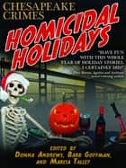 Homicidal Holidays ebook by Donna Andrews,Barb Goffman,Marcia Talley