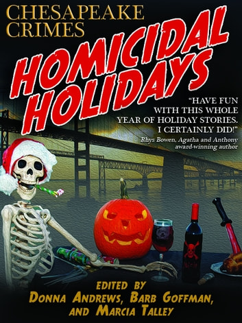 Homicidal Holidays - Fourteen Tales of Murder and Merriment ebook by