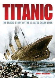 Titanic ebook by Rupert Matthews