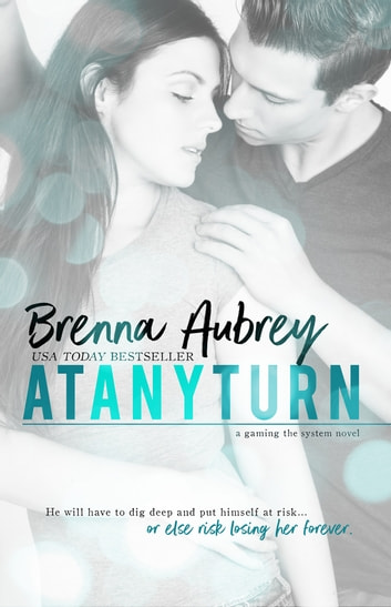 At Any Turn ebook by Brenna Aubrey
