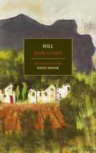 Hill ebook by Jean Giono, Paul Eprile, David Abram
