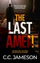 The Last Amen ebook by C.C. Jameson