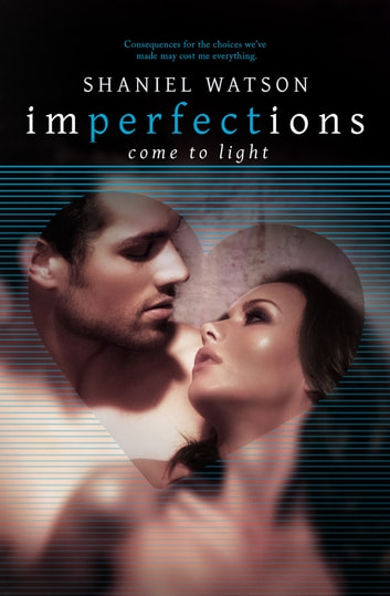 Imperfections Come To Light ebook by Shaniel Watson