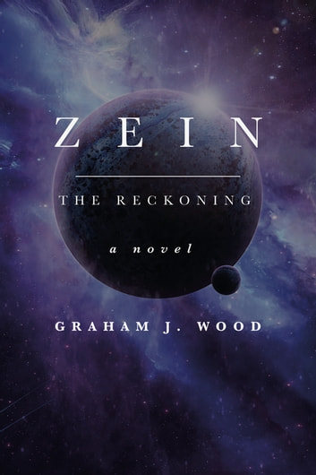 Zein - The Reckoning ebook by Graham J Wood
