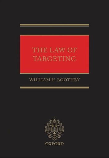 The Law of Targeting ebook by William H. Boothby