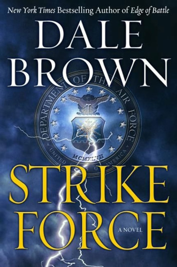Strike Force ebook by Dale Brown