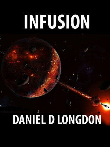 Infusion ebook by Daniel D Longdon