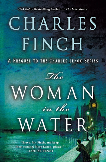 The Woman in the Water - A Prequel to the Charles Lenox Series ebook by Charles Finch