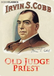 Old Judge Priest ebook by Irvin S Cobb