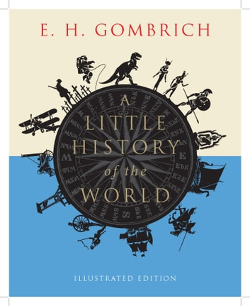 Download A Little History Of The World By Eh Gombrich