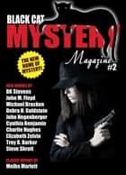 Black Cat Mystery Magazine #2 ebook by Michael Bracken, John Hegenberger, Elizabeth Zelvin,...