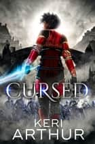 Cursed ebook by Keri Arthur