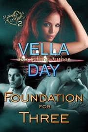 Foundation For Three ebook by Vella Day