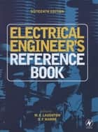 Electrical Engineer's Reference Book ebook by M. A. Laughton,D.F. Warne