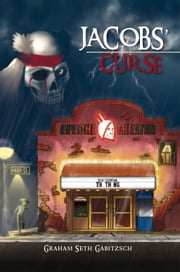 JACOBS' CURSE ebook by Graham Seth Gabitzsch