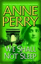 We Shall Not Sleep ebook by Anne Perry
