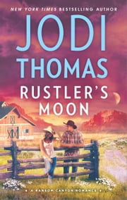Rustler's Moon ebook by Jodi Thomas