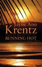 Running Hot - Number 5 in series ebook by
