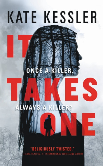 It Takes One ebook by Kate Kessler