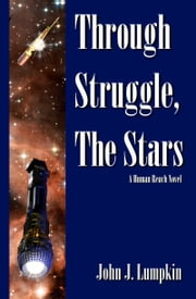 Through Struggle, the Stars ebook by John Lumpkin