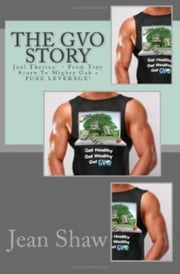 The GVO Story ebook by Jean Shaw