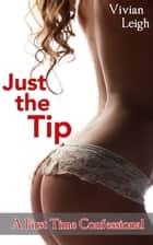 Just the Tip ebook by Vivian Leigh