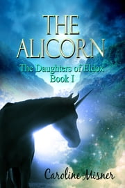 The Alicorn ebook by Caroline Misner