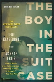 The Boy in the Suitcase (Nina Borg #1) ebook by Lene Kaaberbol, Agnete Friis