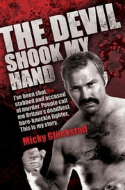 The Devil Shook My Hand ebook by Micky Gluckstad