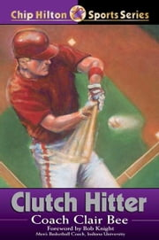 Clutch Hitter ebook by Clair Bee