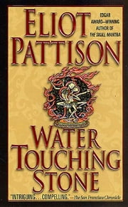 Water Touching Stone ebook by Eliot Pattison