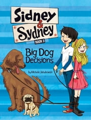 Big Dog Decisions ebook by Michele Jakubowski,Luisa Montalto