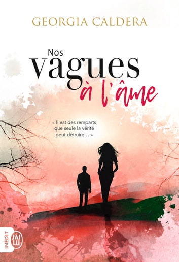 Nos vagues à l'âme ebook by Georgia Caldera