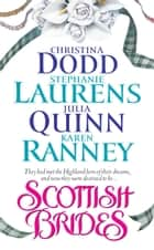 Scottish Brides ebook by Christina Dodd, Stephanie Laurens, Julia Quinn,...