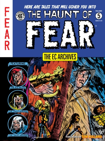 The EC Archives: The Haunt of Fear Volume 5 ebook by Bill Gaines,Al Felstein,Otto Binder,Carl Wessler