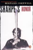 Sharpe's Honor (#7) ebook by Bernard Cornwell