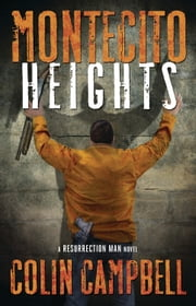 Montecito Heights ebook by Colin Campbell