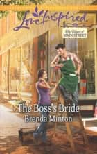 The Boss's Bride (Mills & Boon Love Inspired) (The Heart of Main Street, Book 3) ebook by Brenda Minton